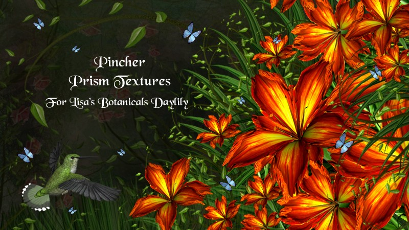 Pincher Prism Textures for Lisa's Botanicals Daylily
