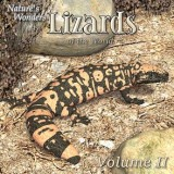 Nature's Wonders Lizards of the World Vol. 2