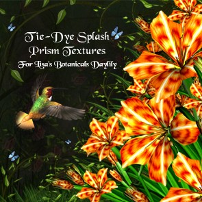 Tie-Dye Splash Prism Textures for Lisa's Botanicals Daylily