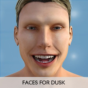 Faces for Dusk