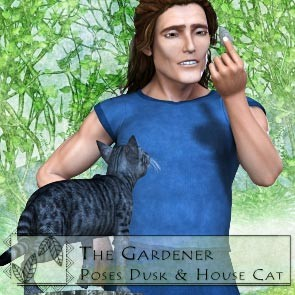 The Gardener Poses for Dusk and HiveWire House Cat