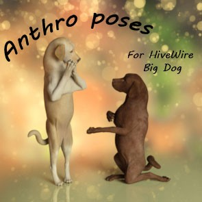 Anthro Poses for the Hivewire Big Dog