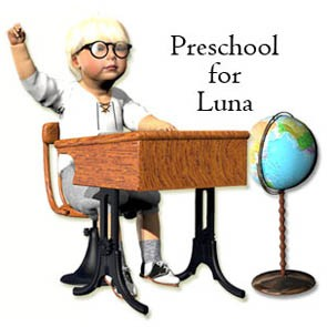 Preschool for Baby Luna
