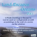 Land-Escapes - Oceans Vol. 1