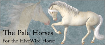Pale Horses for the HiveWire Horse